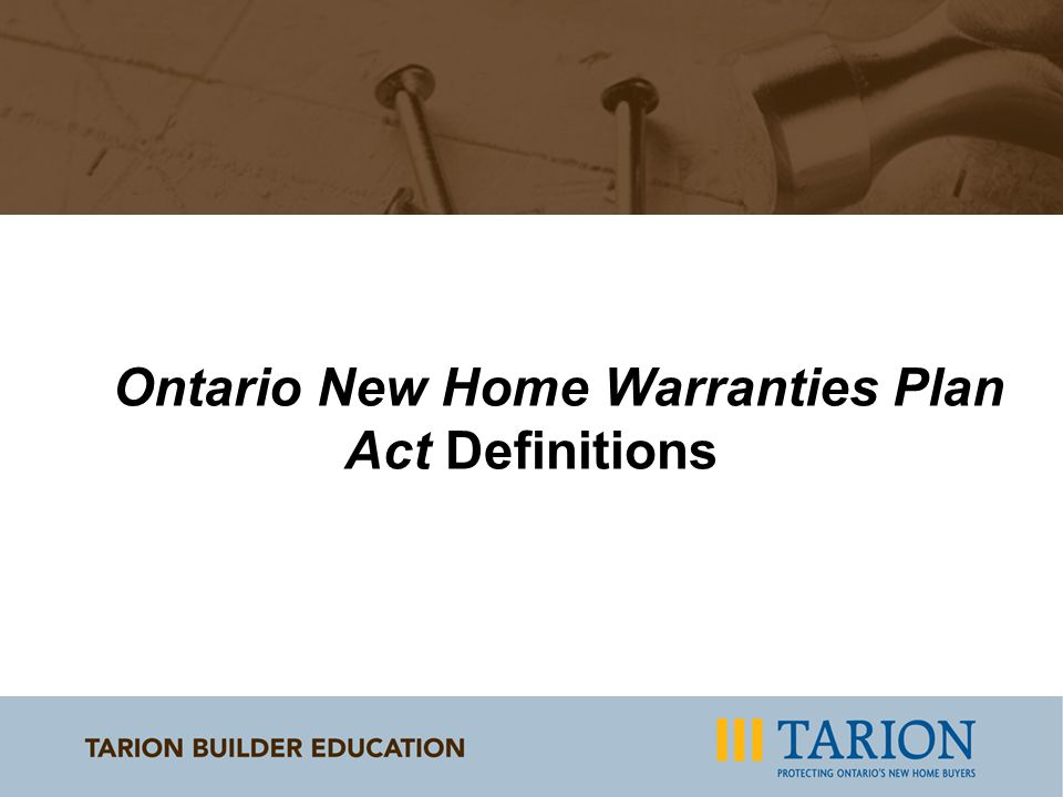 Ontario New Home Warranties Plan Act Definitions