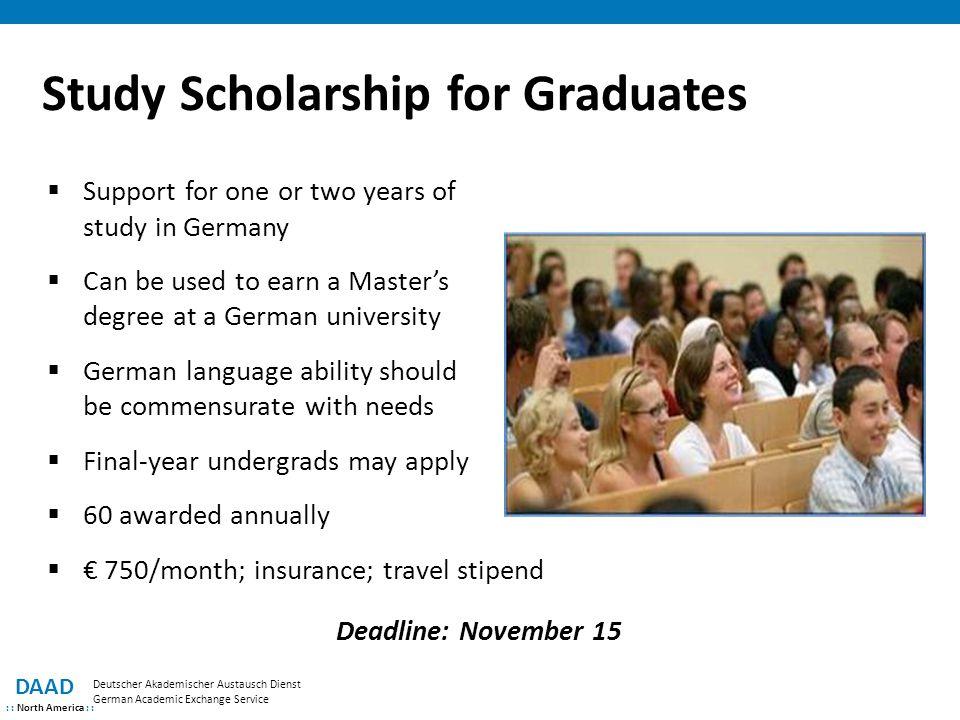 Study Scholarship for Graduates DAAD : : North America : : Deutscher Akademischer Austausch Dienst German Academic Exchange Service  Support for one