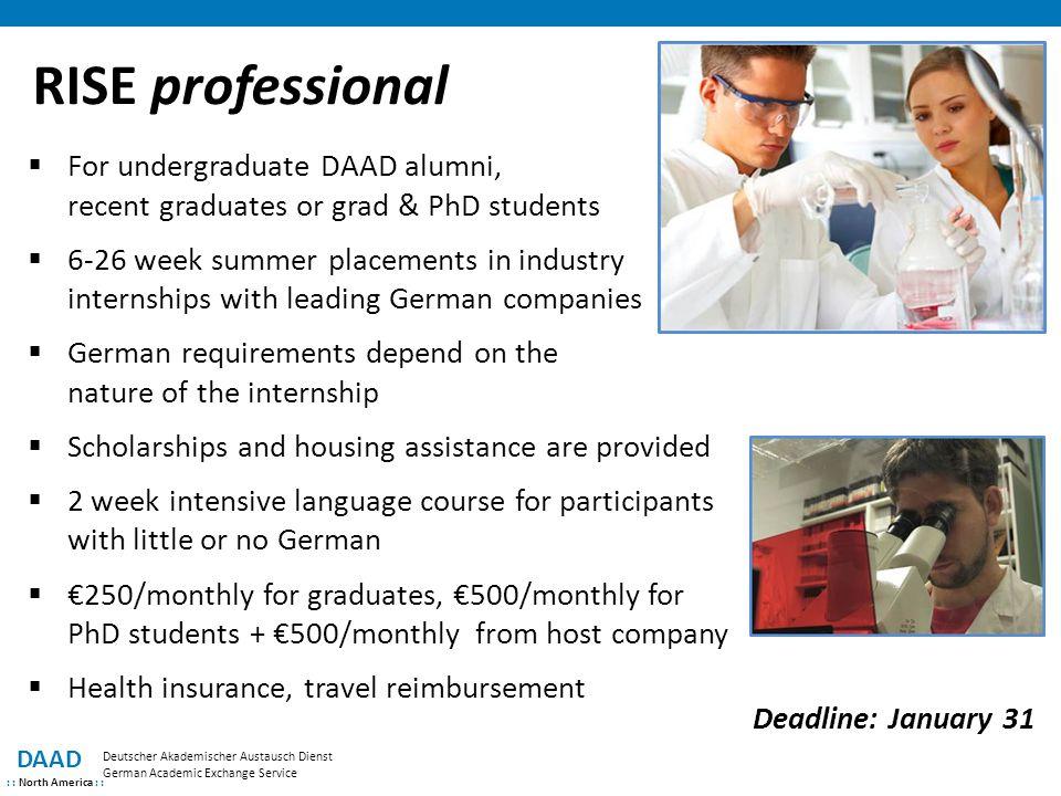 RISE professional DAAD : : North America : : Deutscher Akademischer Austausch Dienst German Academic Exchange Service  For undergraduate DAAD alumni,