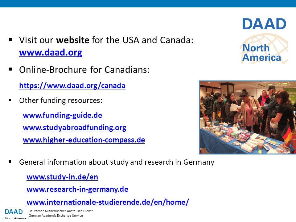 DAAD : : North America : : Deutscher Akademischer Austausch Dienst German Academic Exchange Service  Visit our website for the USA and Canada: www.da