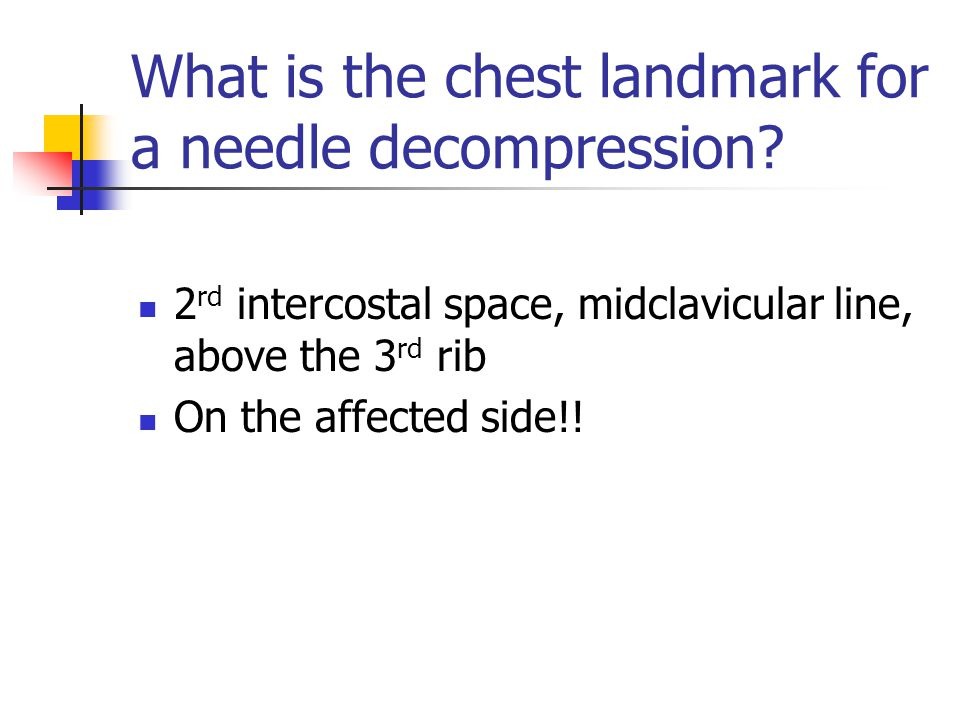 What is the chest landmark for a needle decompression.