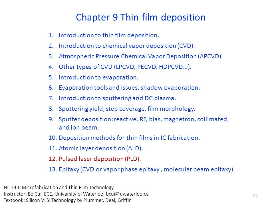Chapter 9 Thin film deposition 1.Introduction to thin film deposition.