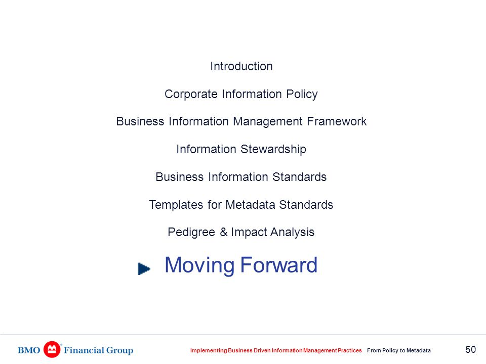 Implementing Business Driven Information Management Practices From Policy to Metadata 50 Introduction Corporate Information Policy Business Informatio