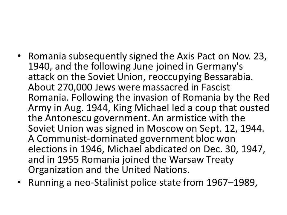 Romania subsequently signed the Axis Pact on Nov.