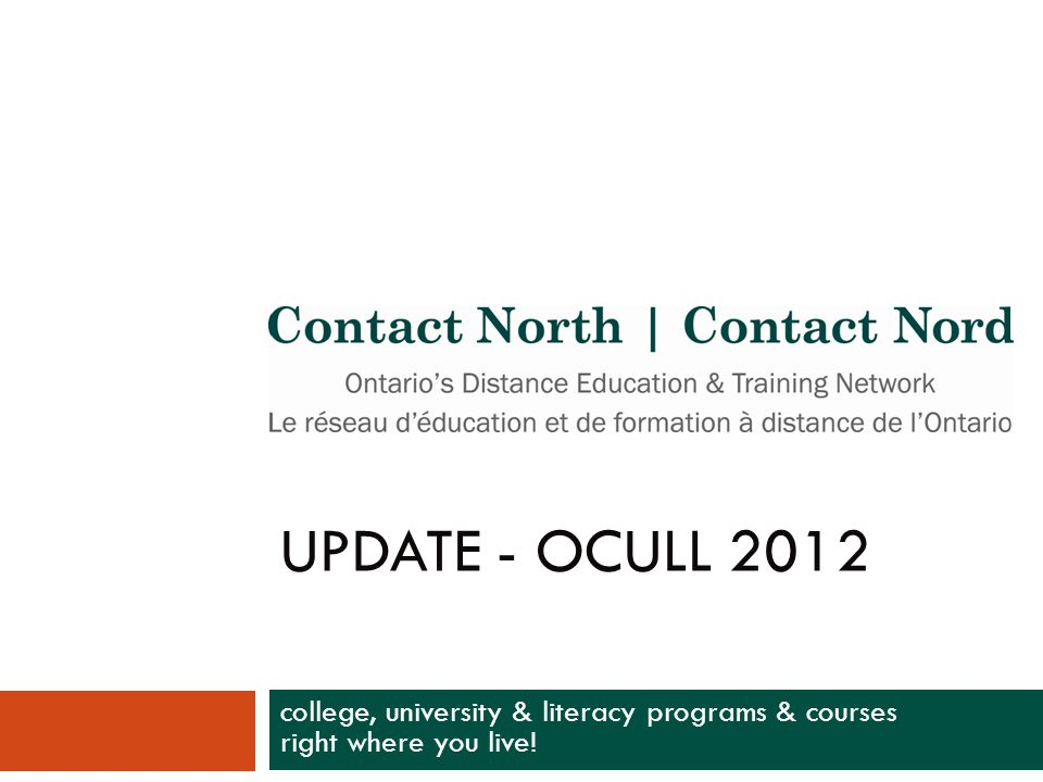 Faculty & Instructors Portal Overview — Stats  www.contactnorth.ca/home www.contactnorth.ca/home  Key Features: Pockets of Innovation / Trends & Directions / Training Opportunities / Tips & Tools / Partner Corner / Online Learning News  September 2012 enhancements launched based on Educator usability study results (also see handout)  11,494 unique visitors March 2011 – Sept.