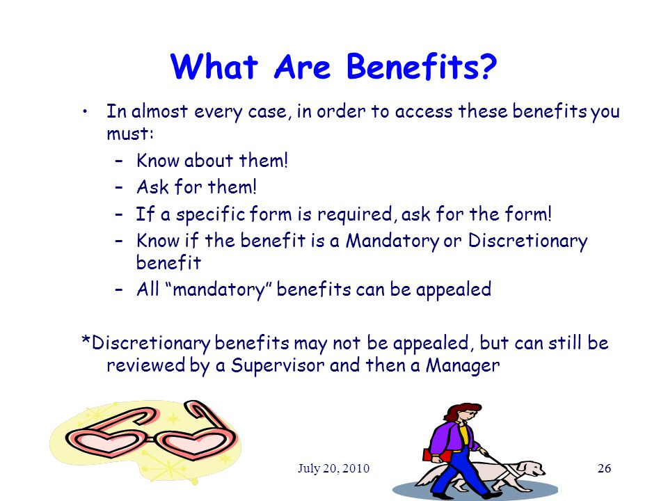 July 20, 201026 What Are Benefits.