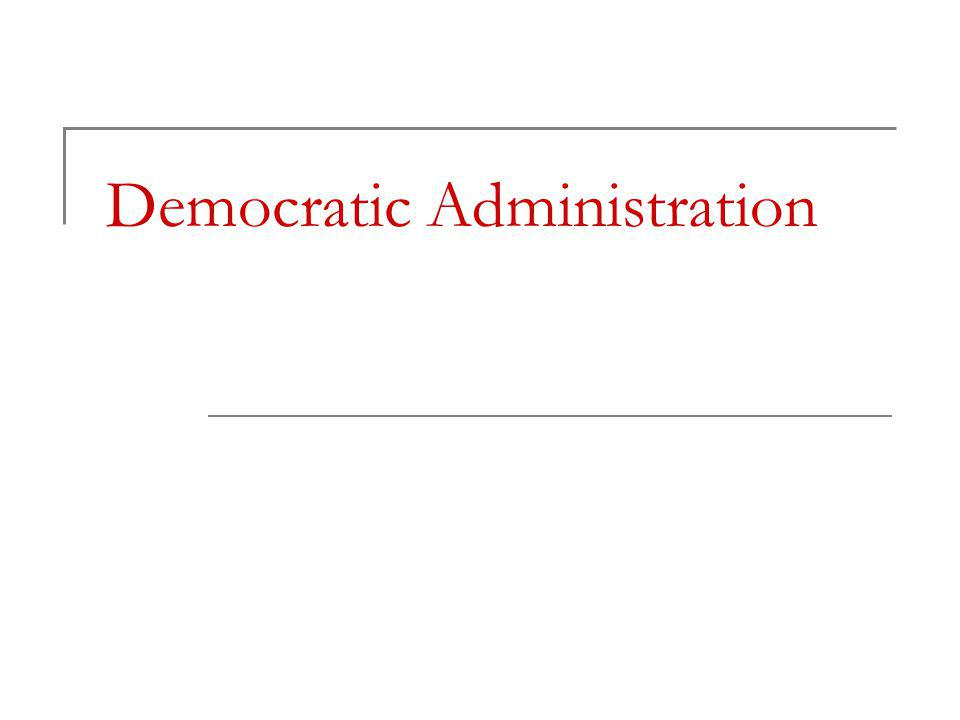 Democratic Administration