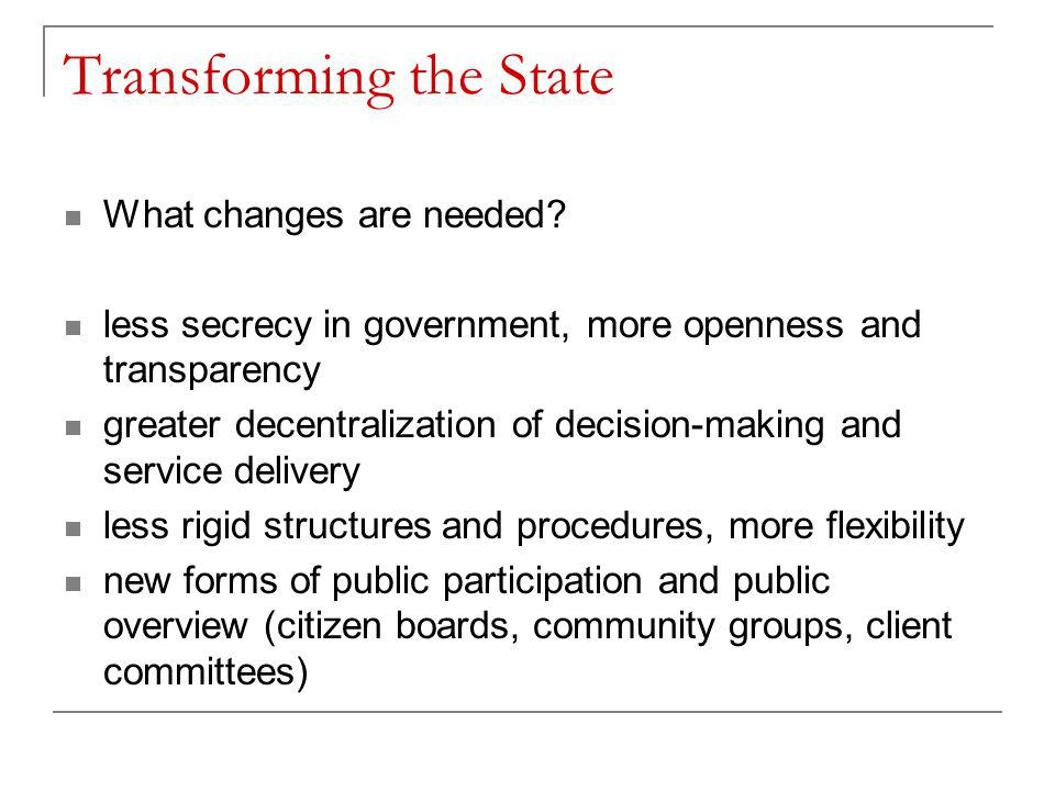 Transforming the State What changes are needed.