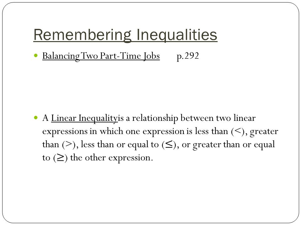 Remembering Inequalities