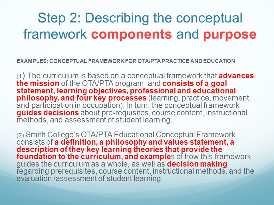 STEP 3: Practice philosophy/framework Occupational Therapy Practice Occupational therapy is a client-centred profession that contributes to individual and population health.