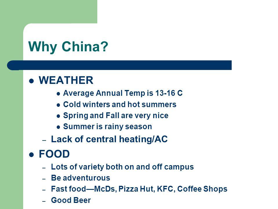 Why China.