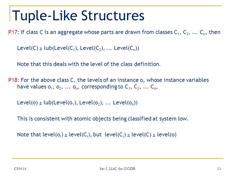 Tuple-Like Structures P17: If class C is an aggregate whose parts are drawn from classes C 1, C 2,...