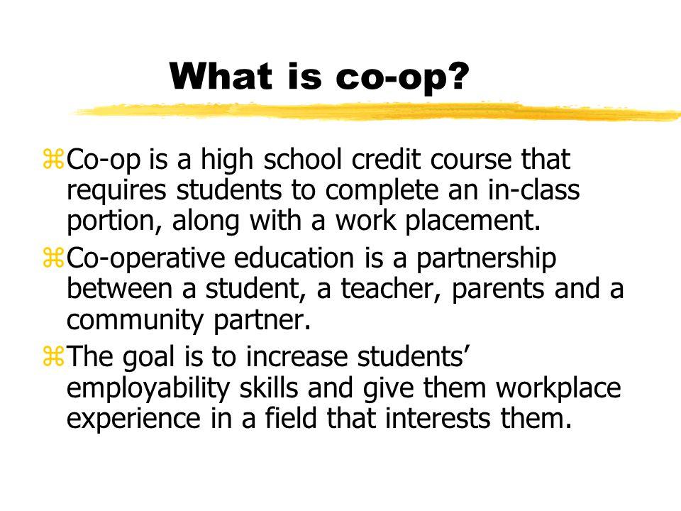 What is co-op.