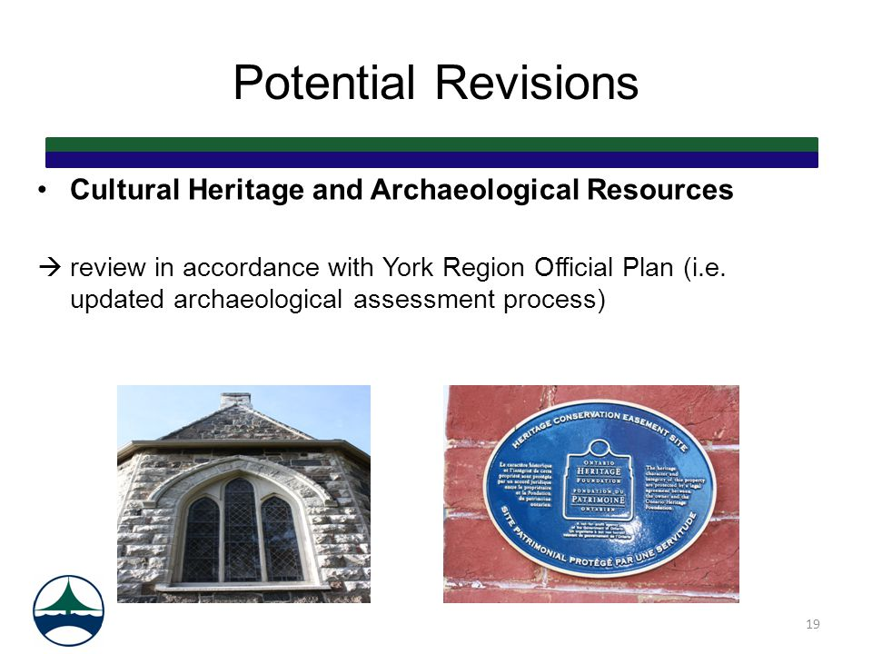 Potential Revisions Cultural Heritage and Archaeological Resources  review in accordance with York Region Official Plan (i.e. updated archaeological