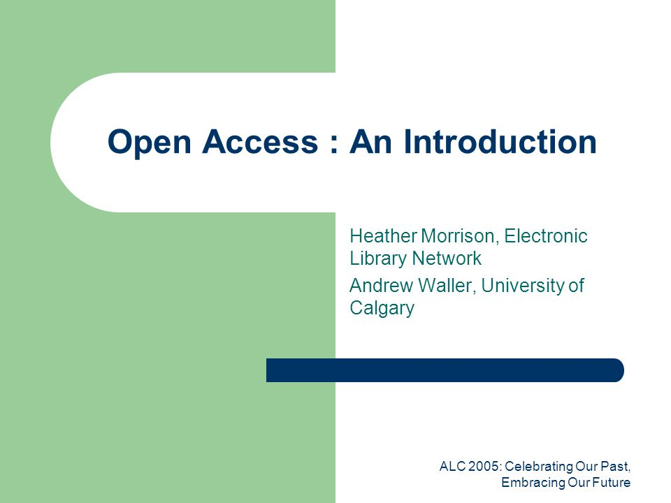 ALC 2005: Celebrating Our Past, Embracing Our Future Institutional Repositories in B.C.