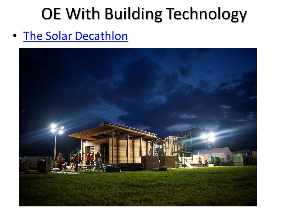 OE With Building Technology The Solar Decathlon