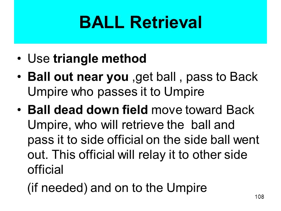 Using Your Whistle The whistle is used to Kill the Play See the Ball Dead before sounding you whistle Sound your whistle With Authority An inadvertent Whistle does and will happen