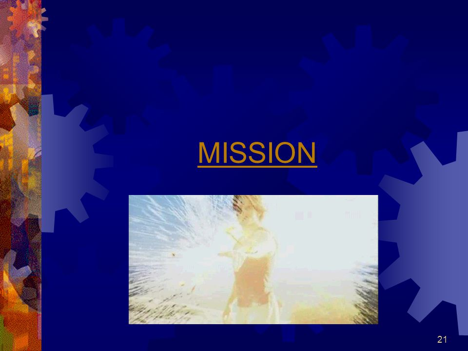 21 MISSION