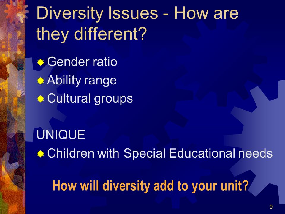 9 Diversity Issues - How are they different.