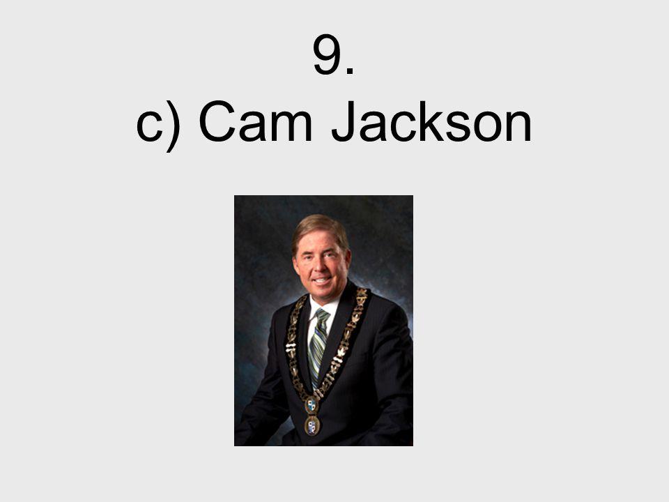 9. c) Cam Jackson