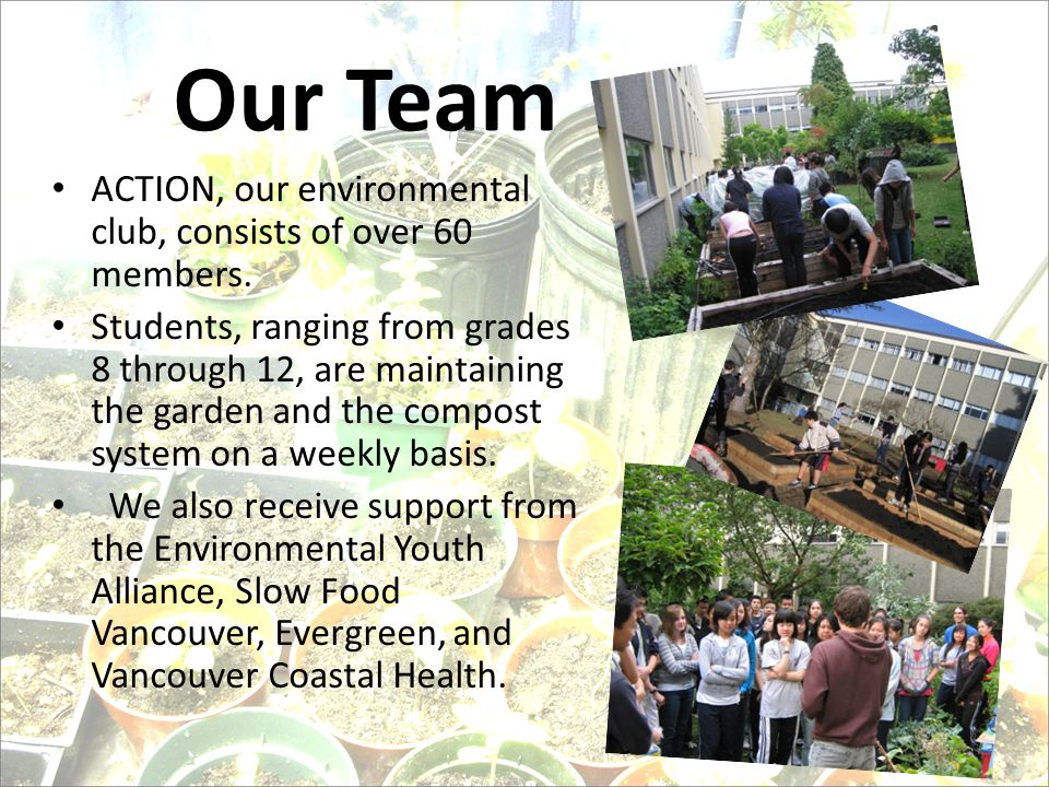 ACTION, our environmental club, consists of over 60 members.