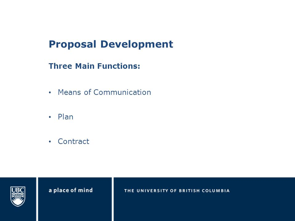 Proposal Development Means of Communication Plan Contract Three Main Functions: