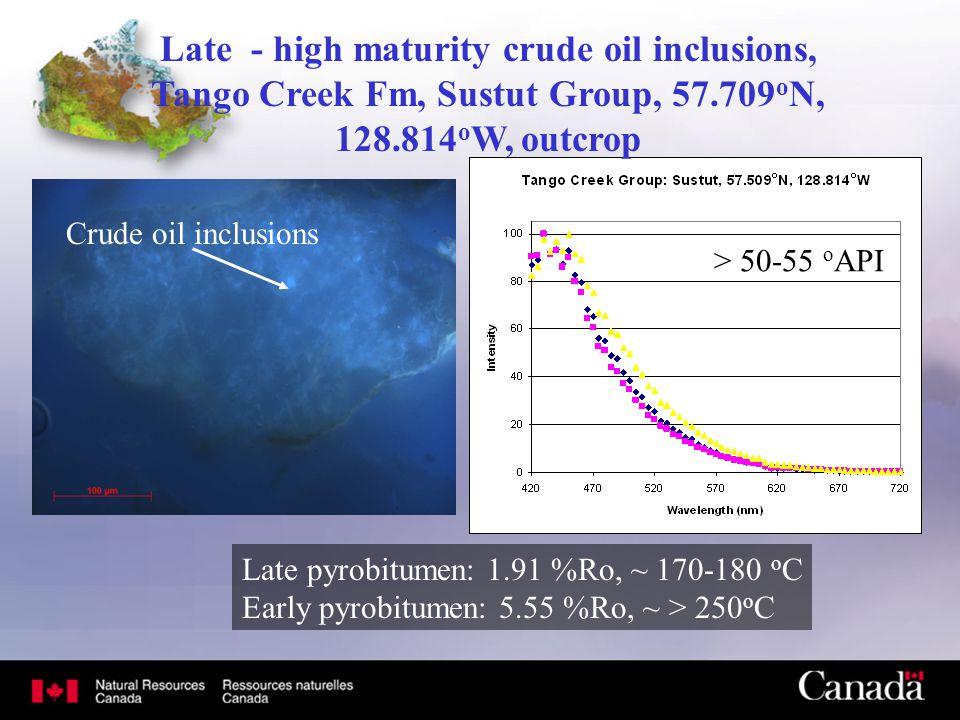 Late - high maturity crude oil inclusions, Tango Creek Fm, Sustut Group, 57.709 o N, 128.814 o W, outcrop > 50-55 o API Late pyrobitumen: 1.91 %Ro, ~
