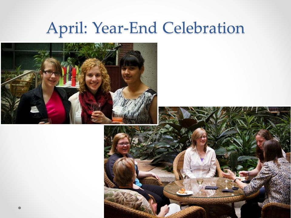 April: Year-End Celebration