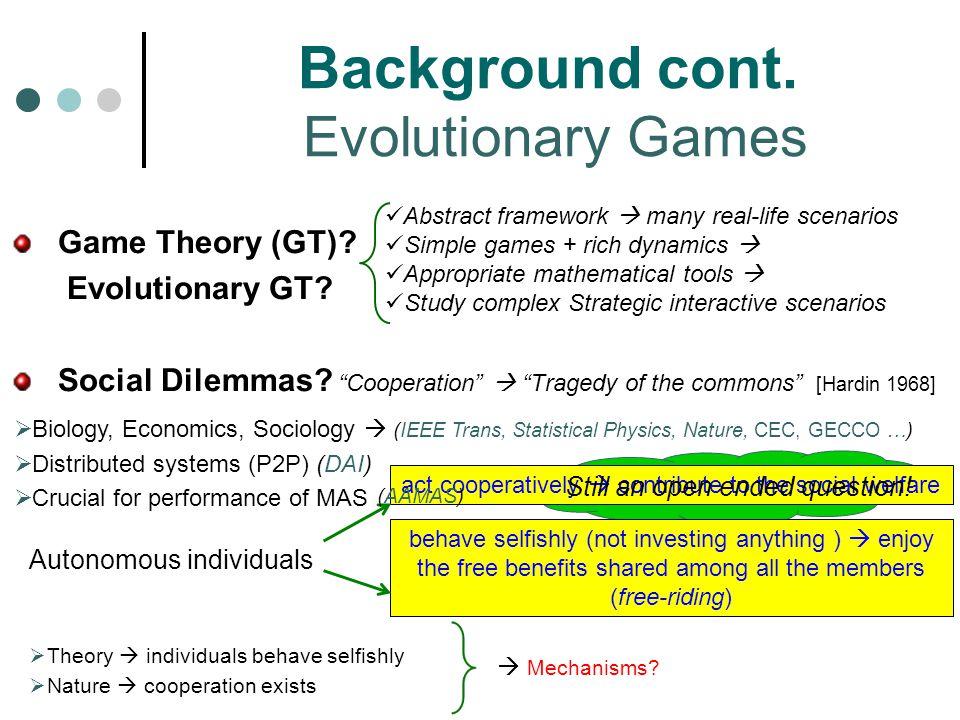 Game Theory (GT).Evolutionary GT. Social Dilemmas.