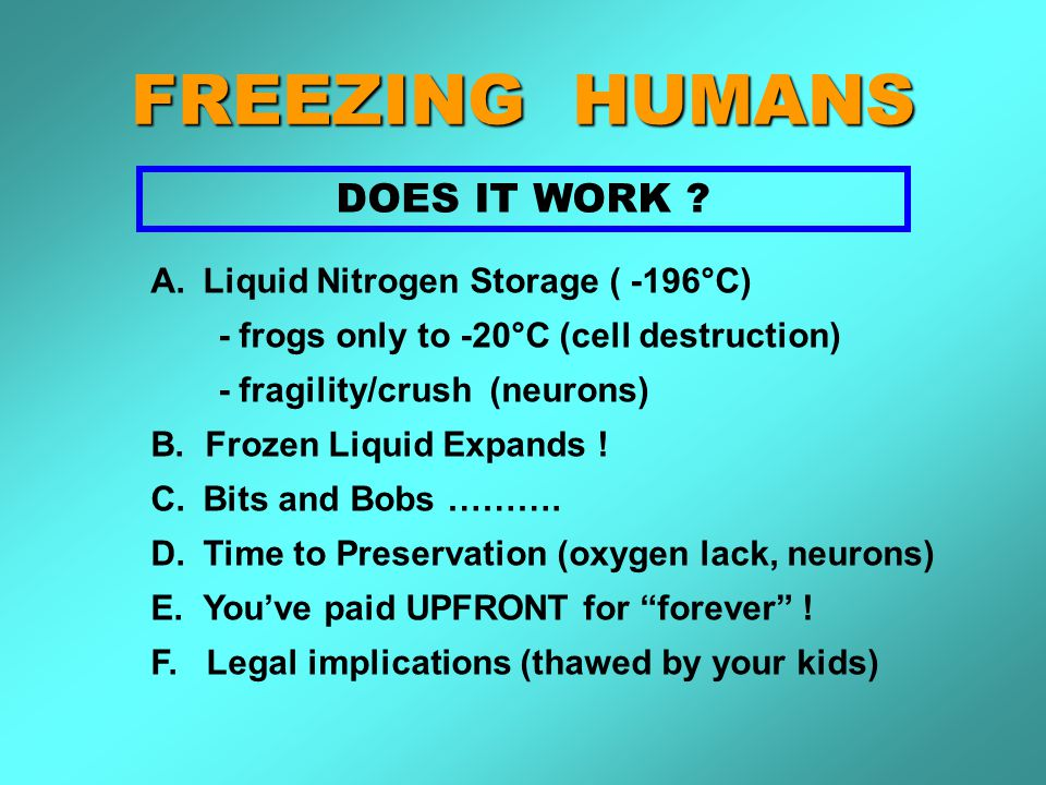 FREEZING HUMANS DOES IT WORK .
