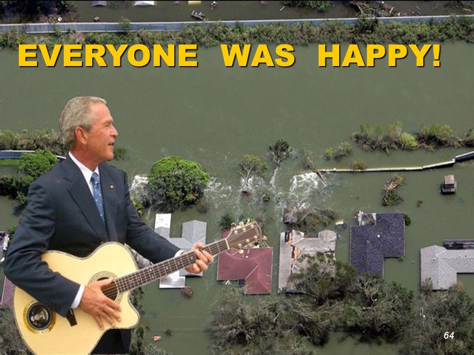 64 EVERYONE WAS HAPPY! 64
