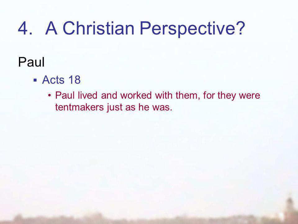 4.A Christian Perspective.
