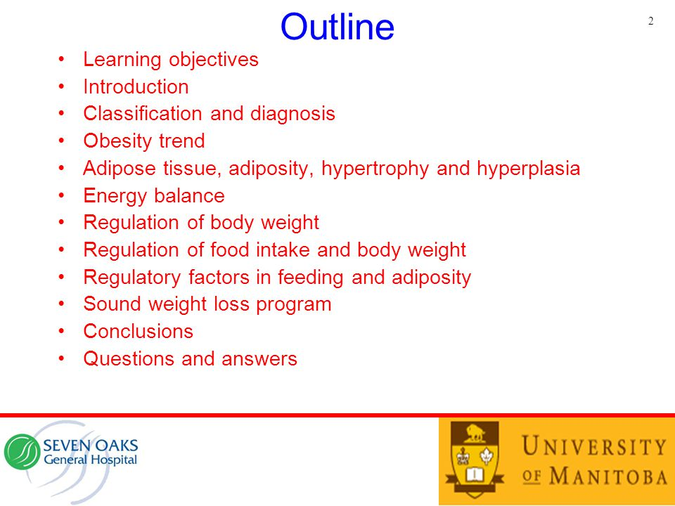 Outline Learning objectives Introduction Classification and diagnosis Obesity trend Adipose tissue, adiposity, hypertrophy and hyperplasia Energy bala