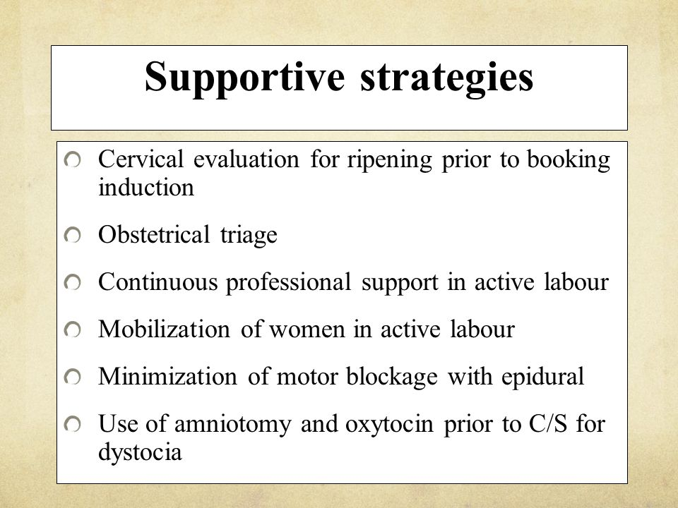 Cesarean section for dystocia Timing of procedureRate Latent phase41% Active phase38% Second stage21% Source: Stewart CMAJ 1990:142; 459-463