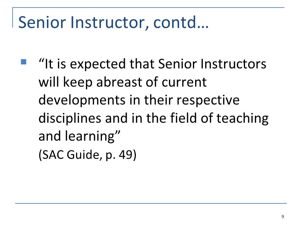 Senior Appointments Committee Current SAC Chair: Professor Judith Daniluk Incoming Chair: Professor Melanie Jones 40