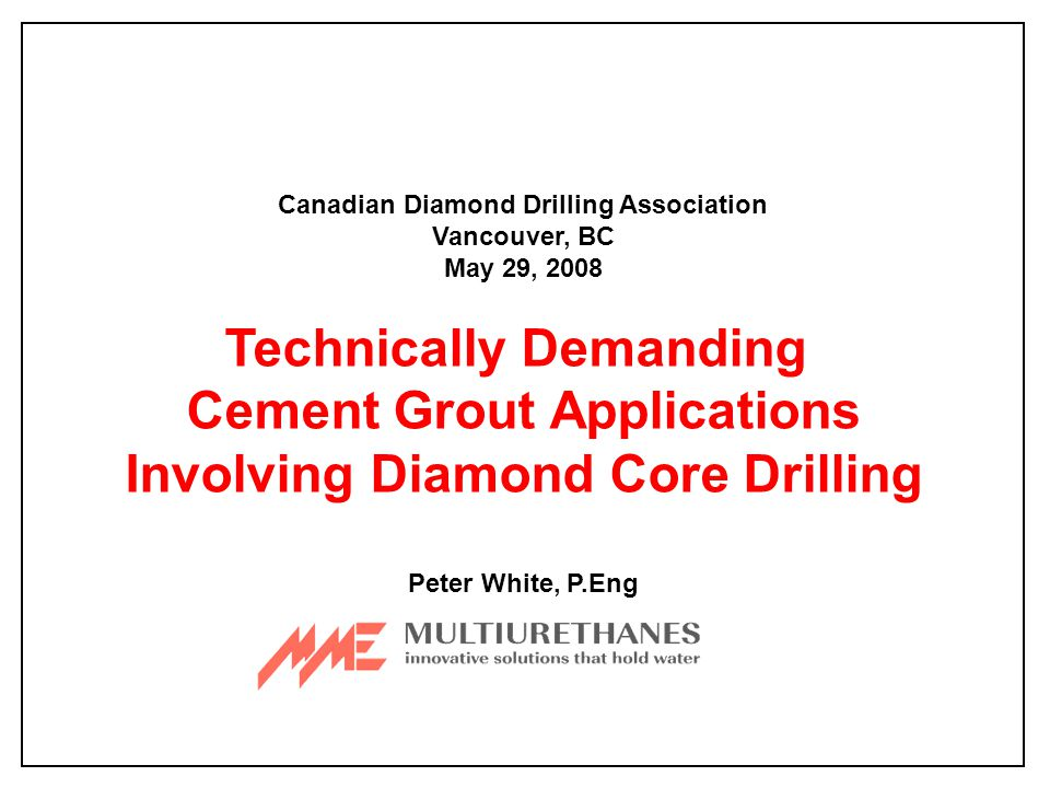 Key Elements for Success: Experienced Contractor Appropriate Drilling and Grouting Equipment Selection of Suitable Cements for Site Conditions Appropriate Use of Grouting Additives Consistent Range of Grout Formulations Target Grout Volumes and Decision Criteria Limited Duration Grouting Operations Agnico-Eagle, Finland
