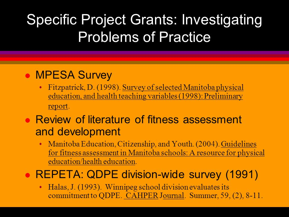 Specific Project Grants: Investigating Problems of Practice MPESA Survey Fitzpatrick, D.