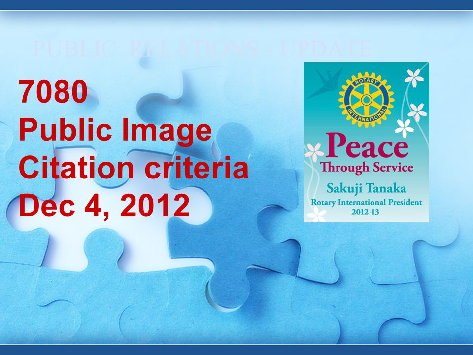 PUBLIC RELATIONS - UPDATE 7080 Public Image Citation criteria Dec 4, 2012