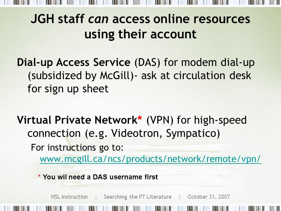 HSL Instruction | Searching the PT Literature | October 31, 2007 Myth #3 Databases are difficult to search
