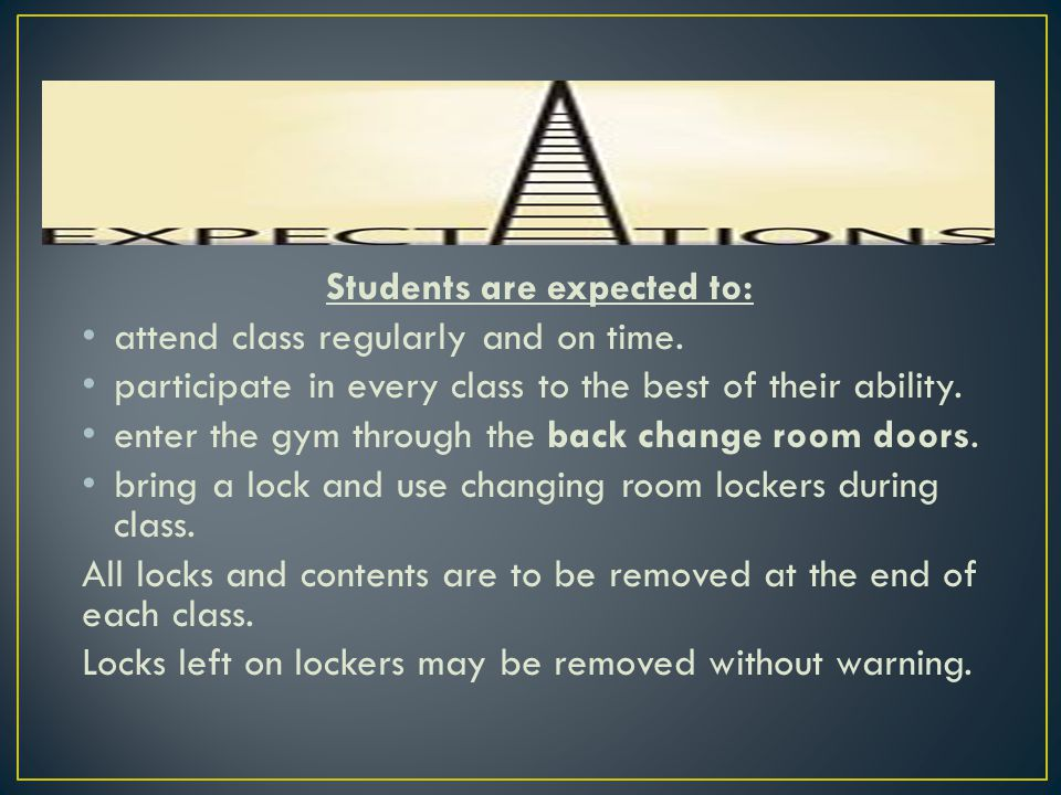 bring appropriate athletic clothing to every class.