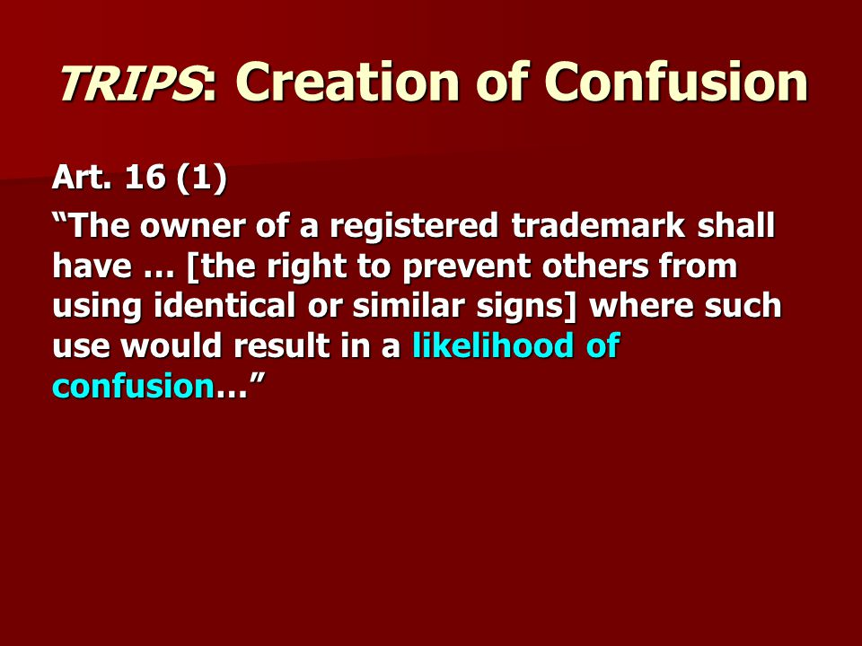 TRIPS : Creation of Confusion Art.