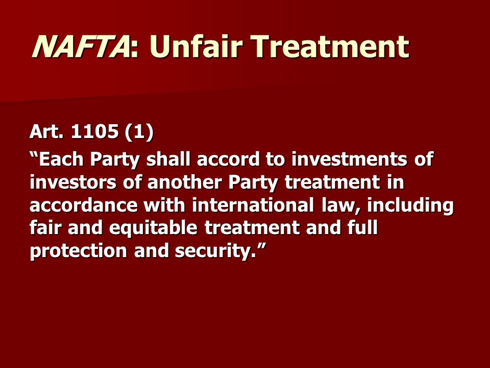 NAFTA: Unfair Treatment Art.