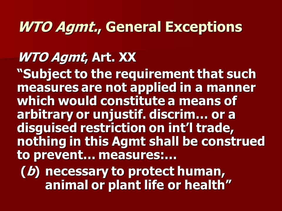 WTO Agmt., General Exceptions WTO Agmt, Art.
