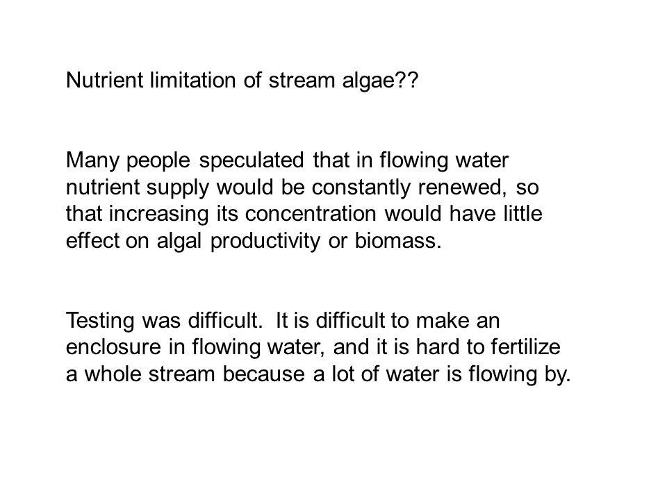 Nutrient limitation of stream algae .