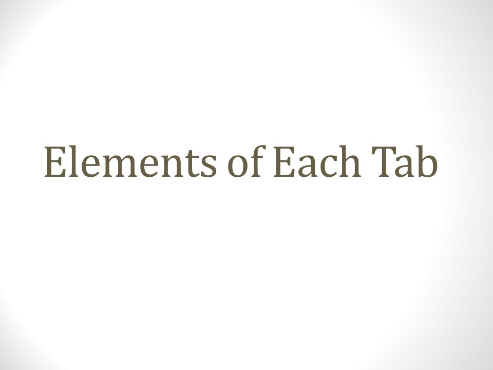 Elements of Each Tab