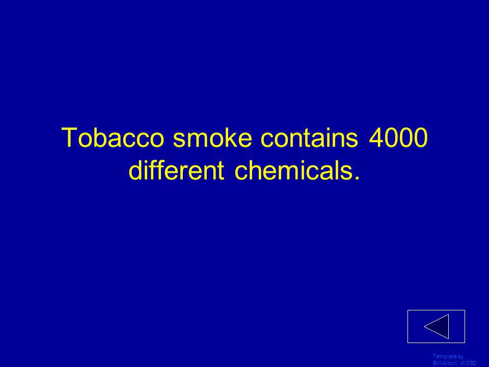 Template by Bill Arcuri, WCSD There are more smokers than non-smokers.