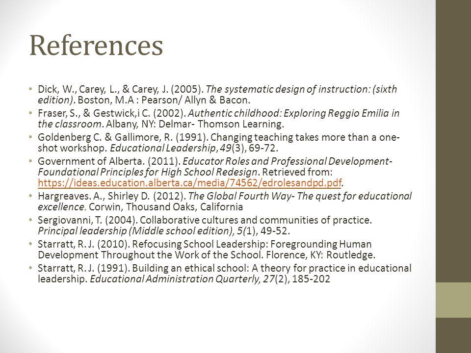 References Dick, W., Carey, L., & Carey, J. (2005).