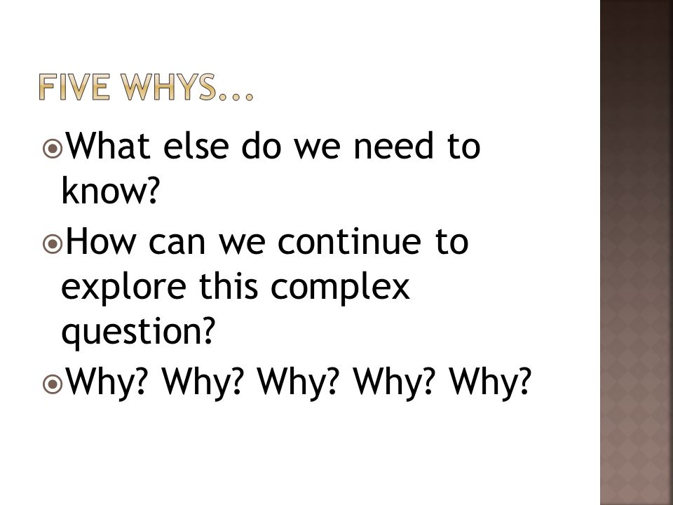  What else do we need to know. How can we continue to explore this complex question.