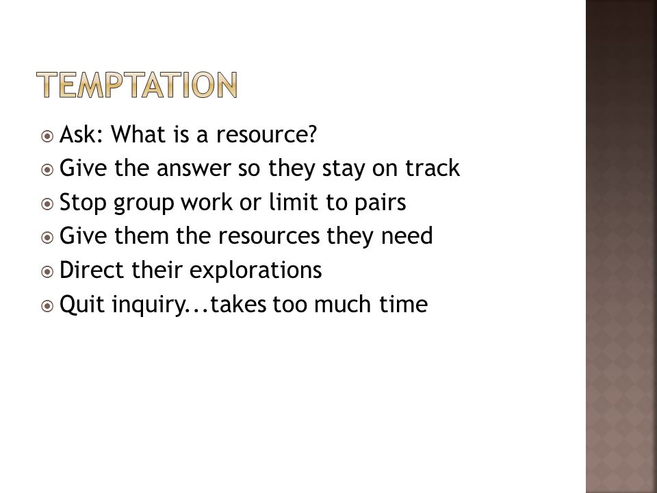 Ask: What is a resource.