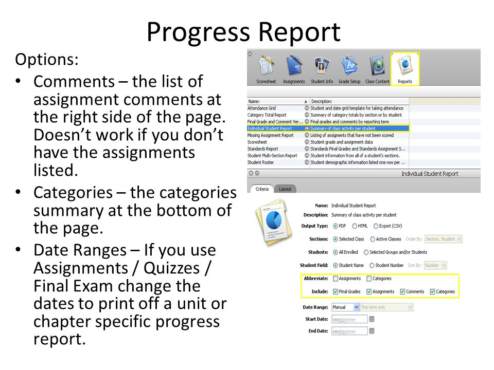 Progress Report Options: Comments – the list of assignment comments at the right side of the page. Doesn't work if you don't have the assignments list